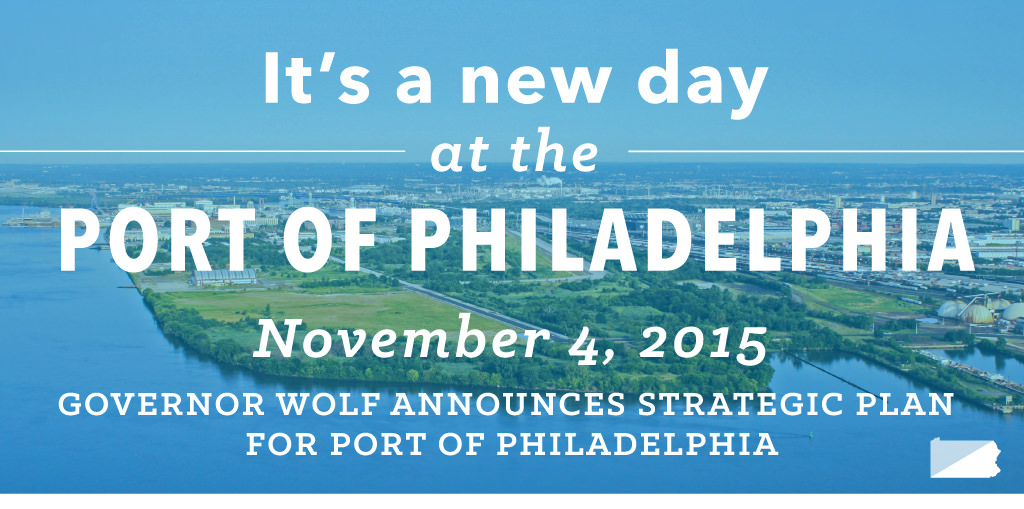Governor Wolf announces his strategic plan for the Port of Philadelphia