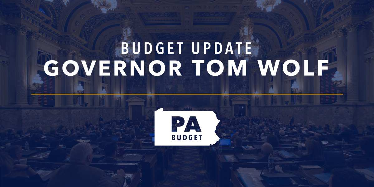 Budget update from Governor Tom Wolf