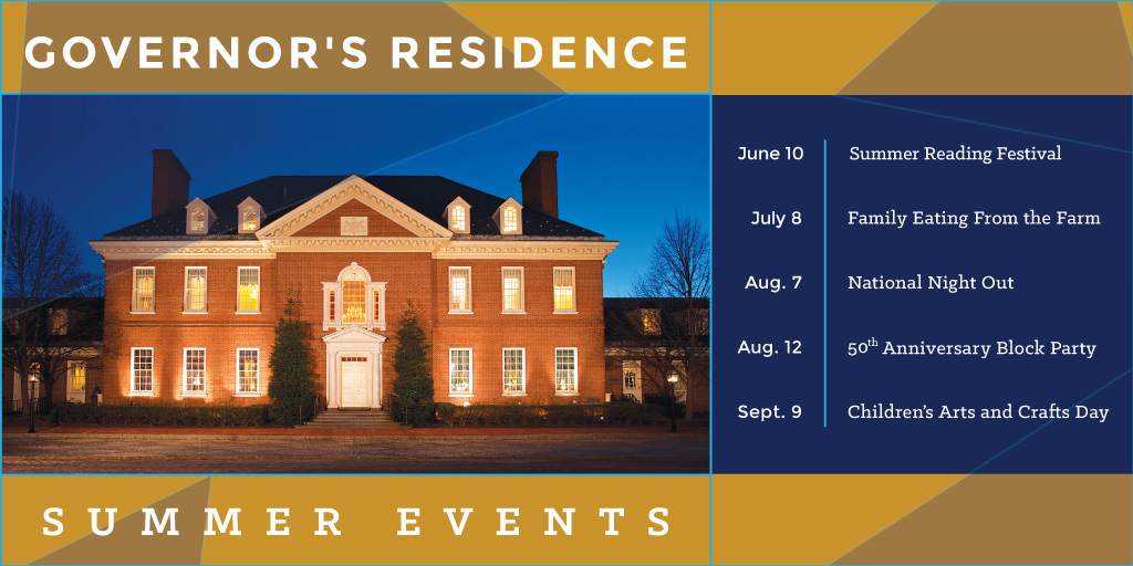 Graphic for summer 2018 events at the Governor's Residence.